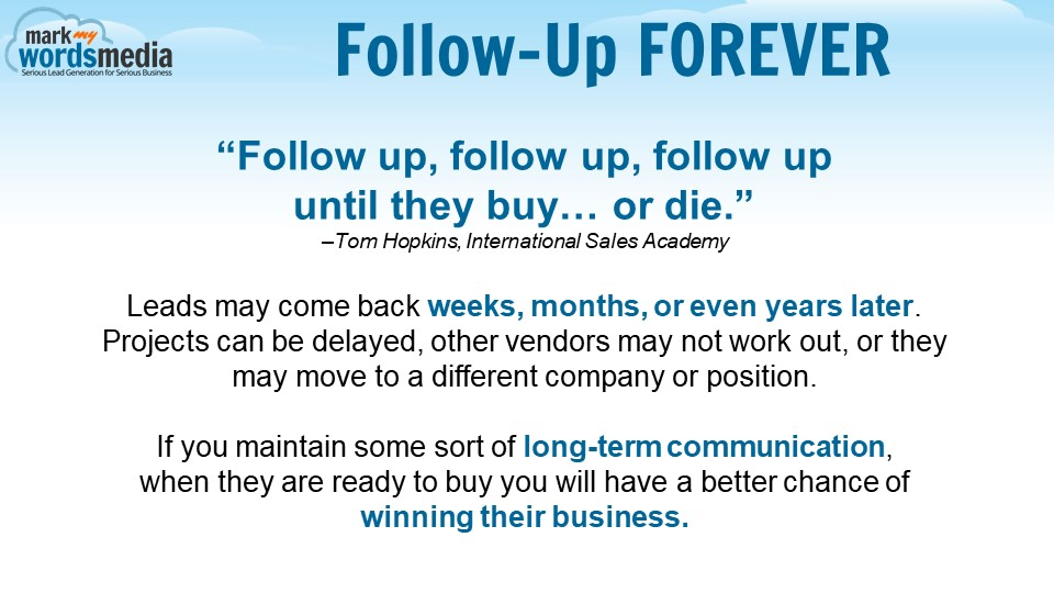 Follow-Up Forever