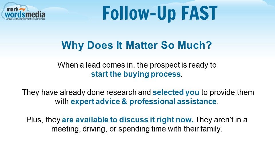 Why is Fast Follow-Up Important?